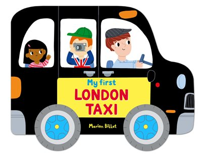 Book cover for Whizzy Wheels: My First London Taxi